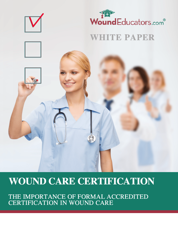 The Importance Of A Formal Accredited Certification In Wound Care